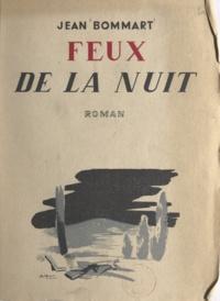 Jean Bommart - Feux de la nuit.