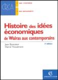 Jean Boncoeur et Hervé Thouement - Histoire des idées économiques - De Walras aux contemporains.
