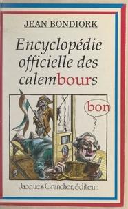Jean Bondiork - Encyclopédie officielle des calembours.