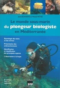 Le monde sous-marin du plongeur biologiste en Méditerranée - Jean Bonnefis pdf epub