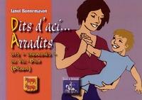 """Jean Bonnemason - Dits d'ací... Arradits - Dits """"enracinés"""" du Vic-Bilh (Béarn) édition bilingue français-gascon."""