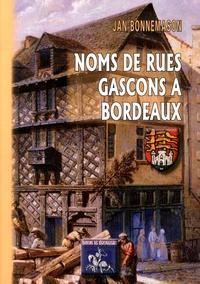 Jean Bonnemason - Noms de rues gascons à Bordeaux.