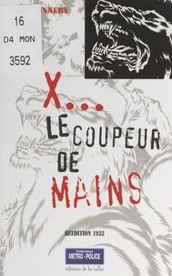 Jean Bonnéry - X, le coupeur de mains.