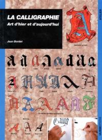 LA CALLIGRAPHIE. Art dhier et daujourdhui.pdf