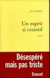 Jean Borie - Un esprit si craintif.