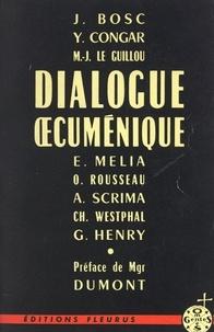 Jean Bosc et Yves Congar - Dialogue œcuménique.