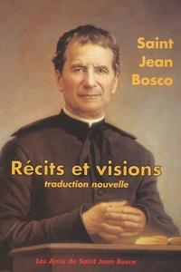 Jean Bosco - Récits et visions - Traduction nouvelle.