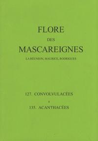 Flore des Mascareignes - 127 Convolvulacées à 135 Acanthacées.pdf