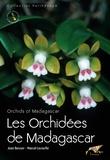 Jean Bosser et Marcel Lecoufle - Les orchidées de Madagascar.