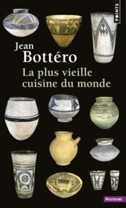 Jean Bottéro - La Plus Vieille Cuisine du monde.