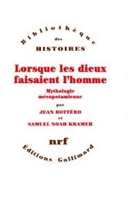 Jean Bottéro et Samuel-Noah Kramer - .