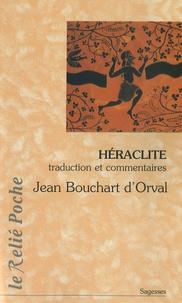 Jean Bouchart d'Orval - Héraclite - La lumière de l'obscur.