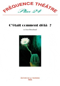 Jean Bouchaud - C'était comment déjà ?.