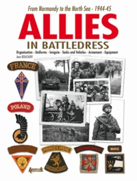 Jean Bouchery - Alliés sous l'uniforme anglais.