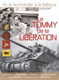 Le Tommy de la libération - Uniformes, insignes, équipements, organisation, armement et véhicules.pdf
