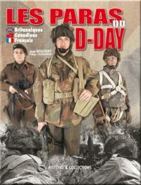 Jean Bouchery - Les parachutistes du D-Day - Les Britanniques, les Canadiens, les Français.