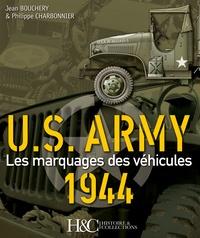 Jean Bouchery et Philippe Charbonnier - US Army 1944 - Les marquages des véhicules.