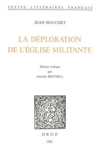 Jean Bouchet - La Déploration de l'église militante.