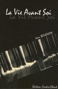 Jean Bouchon - La vie avant soi.