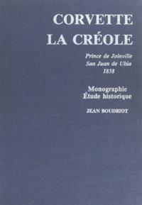 Jean Boudriot - Historique de la corvette : 1650-1850 - Monographie de La Créole 1827.