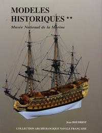 Jean Boudriot - Modèles historiques au Musée de la Marine - Tome 2.