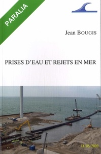 Jean Bougis - Prises d'eau et rejets en mer.