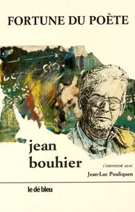 Jean Bouhier - Fortune du poète.