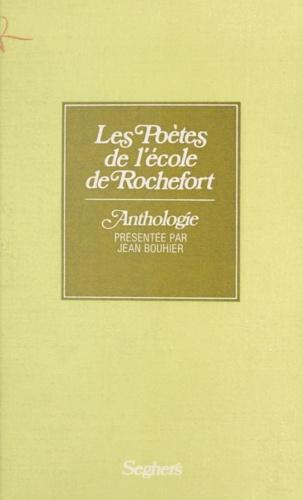 Les Poètes de l'école de Rochefort. Anthologie