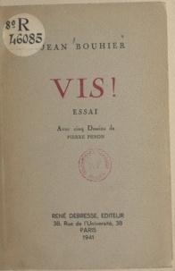 Jean Bouhier et Pierre Penon - Vis !.