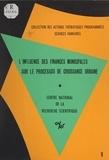 Jean Bouinot et Chantal Balley - L'influence des finances municipales sur le processus de croissance urbaine.