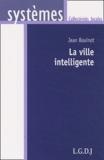 Jean Bouinot - La vie intelligente - Savoir attirer des entreprises.