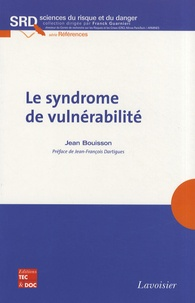 Jean Bouisson - Le syndrome de vulnérabilité.