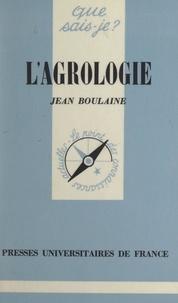 Jean Boulaine et Paul Angoulvent - L'agrologie.