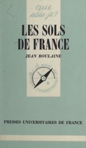 Jean Boulaine et Paul Angoulvent - Les sols de France.
