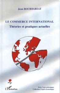 Alixetmika.fr Le commerce international - Théories et pratiques actuelles Image