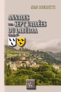 Ebooks gratuits télécharger rapidshare Annales des Sept Vallées du Labédaa  - Tome 1, Des origines à 1300 (French Edition)