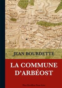 Jean Bourdette - La commune d'Arbéost.