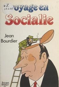 Jean Bourdier et Jacques Faizant - Voyage en Socialie.