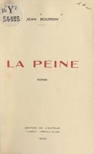 Jean Bourdin - La peine.