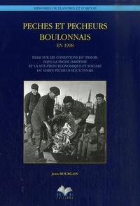 Jean Bourgain - Pêches et pêcheurs du boulonnais en 1908.