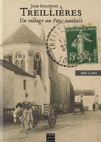 Jean Bourgeon - Treillières - Un village au Pays nantais, 1800 à 1945.