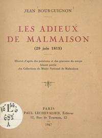 Jean Bourguignon - Les adieux de Malmaison, 29 juin 1815 - Illustré d'après des peintures et des gravures du temps, faisant partie des collections du Musée national de Malmaison.