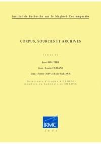 Jean Boutier et Jean-Louis Fabiani - Corpus, sources et archives.