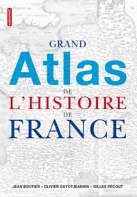 Jean Boutier - Grand atlas de l'histoire de France.