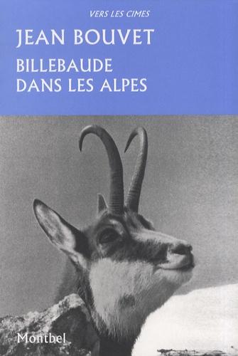 Jean Bouvet - Billebaude dans les Alpes.