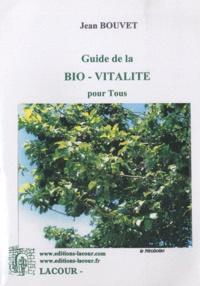 Guide de la bio-vitalité pour tous.pdf