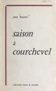 Jean Bouvet - Saison à Courchevel.
