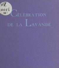 Jean Bouvier - Célébration de la lavande.