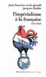 Jean Bouvier et René Girault - Imperialisme à la française.