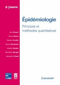 Jean Bouyer et Denis Hémon - Epidémiologie - Principes et méthodes quantitatives.